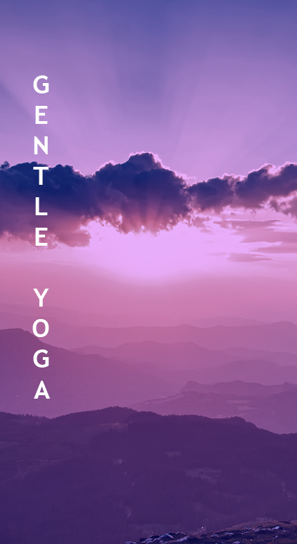 Enjoy Gentle Flow Yoga, a soft practice to soothe your body, relieve stress, bring a new sense of comfort in your life and boost your health.